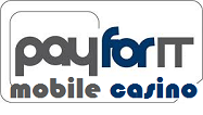 Payforit Mobile Casino
